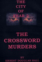 The City of Fear Two The Crossword Murders