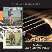 Tom Rush/Take A Little..