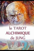 Le Tarot Alchimique Du Jung