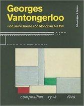 Georges Vantongerloo Und Seine Kreise Von Mondrian Bis Bill