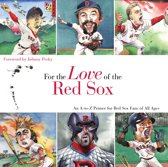 For the Love of the Red Sox