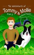 The Adventures of Tommy & Mollie - Part 2