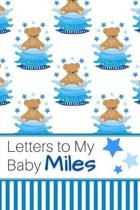 Letters to My Baby Miles: Personalized Journal for New Mommies with Baby Boy Name