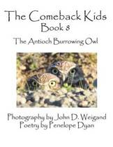 The Comeback Kids, Book 8, The Antioch Burrowing Owls