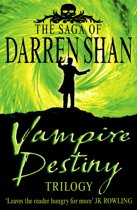 Vampire Destiny Trilogy (The Saga of Darren Shan)