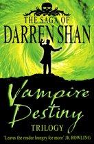 Vampire Destiny Trilogy (The Saga of Darren Shan)