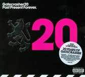 Gatecrasher 20: Past Present Forever