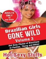 Brazilian Girls Gone Wild Volume 3