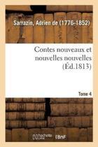 Contes Nouveaux Et Nouvelles Nouvelles. Tome 4