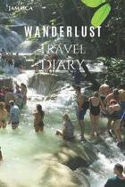 Jamaica Wanderlust Travel Diary