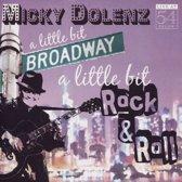 A Little Bit Broadway, A Little Bit Rock & Roll