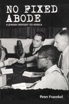No Fixed Abode: A Jewish Odyssey to Africa