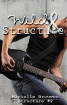 Structure 2 - Wild & Structure