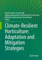 Climate-Resilient Horticulture: Adaptation and Mitigation Strategies