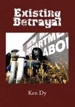 Existing Betrayal