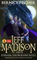 Jeff Madison und die Shimmer von Drakmere (Buch 1)
