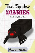 The Spider Diaries, Book 2: Spiders' Eyes