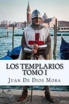 Los Templarios Tomo I (Spanish) Edition