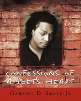 Confessions of a Poets Heart