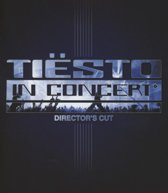 Tiesto - In Concert (Director's Cut)