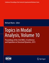 Topics in Modal Analysis, Volume 10
