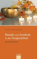 Rituale und Symbole in der Hospizarbeit