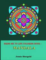 Bring Me to Life Coloring Book