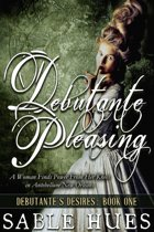 Debutante Pleasing