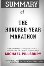 Summary of the Hundred-Year Marathon by Michael Pillsbury