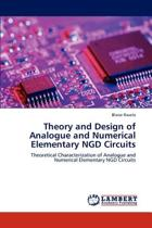 Theory and Design of Analogue and Numerical Elementary Ngd Circuits