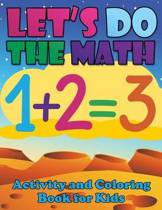 Let's Do the Math Activity and Coloring Book for Kids
