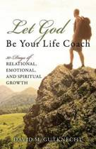 Let God Be Your Life Coach