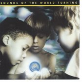 SOUNDS OF THE WORLD TURNING - ANGELS WITH DIRTY FACES
