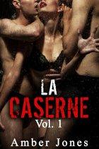 LA CASERNE Vol. 1