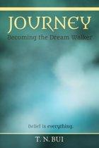 JOURNEY: Becoming the Dream Walker