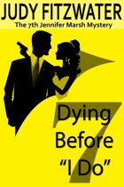 Dying Before ''I Do''
