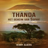 Het leven van Sophie 1 - Thanda