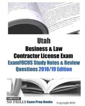 Utah Business & Law Contractor License Exam ExamFOCUS Study Notes & Review Questions