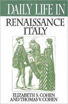 Daily Life in Renaissance Italy