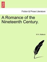A Romance of the Nineteenth Century.