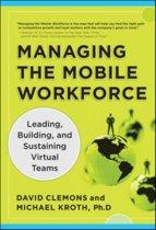 Managing the Mobile Workforce