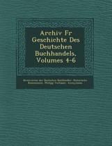 Archiv Fur Geschichte Des Deutschen Buchhandels, Volumes 4-6