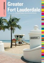 Insiders' Guide® to Greater Fort Lauderdale