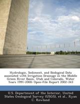 Hydrologic, Sediment, and Biological Data Associated with Irrigation Drainage in the Middle Green River Basin, Utah and Colorado, Water Years 1991-2000