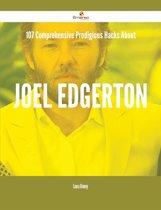 107 Comprehensive Prodigious Hacks About Joel Edgerton