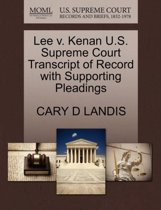 Lee V. Kenan U.S. Supreme Court Transcript of Record with Supporting Pleadings