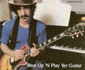 Shut Up 'N Play Yer Guitar