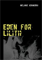 Eden for Lilith