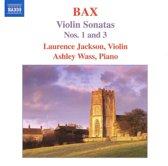 Bax: Violin Sonatas Nos.1 & 3