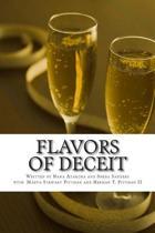 Flavors of Deceit